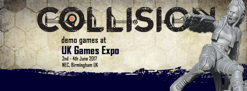 Collision will be coming to the UK! Drop by to play the game or get your hands on those exclusive event models.